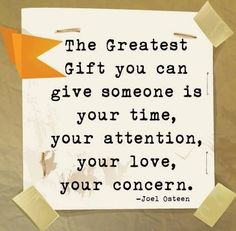 The greatest gift you can give.