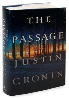 BARNES & NOBLE | The Passage (Passage Trilogy Series #1) by Justin Cronin | NOOK Book (eBook), Paperback, Hardcover, Audiobook