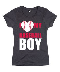 Look what I found on #zulily! Heather Charcoal 'I Love My Baseball Boy' Fitted Tee #zulilyfinds