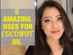 5 Amazing Uses For Coconut Oil   Beauty Secret