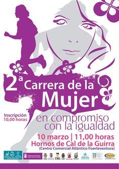 2ª Carrera de La Mujer. El 10 de marzo a las 11:00 en los Hornos de Cal de La Guirra (Centro Comercial Atlántico - Caleta de Fuste. Fuerteventura). Las inscripciones serán a las 10:00. ¡Anímate!