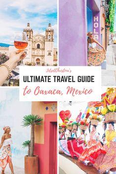 The Ultimate Jetset Travel Guide to Oaxaca, Mexico - JetsetChristina