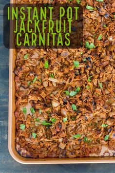 mexican cooking Use your Instant Pot to turn jackfruit into jackfruit carnitas! It only takes 4 minutes of cooking time and the carnitas are full of flavor. Vegan Mexican Recipes, Veggie Recipes, Whole Food Recipes, Vegetarian Recipes, Fast Recipes, Indian Recipes, Vegan Recipes Instant Pot, Dishes Recipes, Vegetarian Cooking