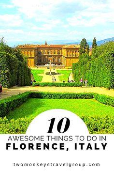 10 Awesome Things to do in Florence, Italy