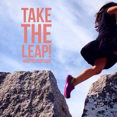 Take the leap! #happieroutside