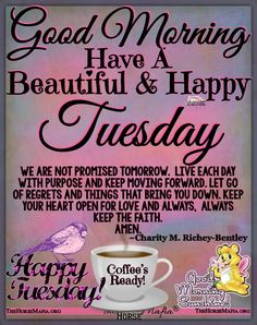 Good Morning Tuesday Wishes, Good Morning Wishes Friends, Happy Tuesday Quotes, Good Morning Prayer, Good Morning Messages, Morning Prayers, Good Morning Good Night, Good Day Quotes, Morning Inspirational Quotes