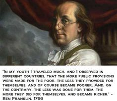 Ben Franklin's observations about poverty and welfare.