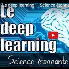 Intelligence artificielle: excellente vidéo expliquant la technique vedette de l'«apprentissage profond» | Psychomédia