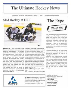 Sports and Recreation - The Ultimate Hockey News 8 Pages, Full Color  This newspaper was used to promote the sport of hockey to hockey enthusiasts in a community. -  For more sample newspapers visit www.makemynewspaper.com/sample-newspapers
