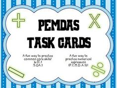 These task cards are specifically designed for students to practice where to place the parenthesis. Whats Included:24 PEMDAS task cardsAnswer keyStudent recording sheetDirections for useDirections:1. Print and cut out PEMDAS task cards2. Place cards around your classroom (tape to walls, place on desks, put at a math center, etc.)3.