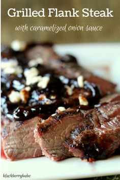 Delicious grilled flank steak with a savory caramelized onion sauce! Recipe from blackberrybabe.com