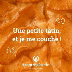 🐔 Une petite tatin, et je me couche ! #contrepèterie #lapoulequimue #tatin #miam #tartetatin #touchepasaca #freesleep Movie Posters, Tarte Tatin, Film Poster, Billboard, Film Posters