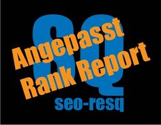 Angepasst SEO Rank Report von seo-resq.