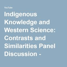 science and indigenous knowledge Indigenous knowledge and climate change (links) promotes local and indigenous knowledge and its inclusion in global climate science and policy processes.