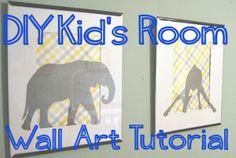 DIY Kid's Room Wall Art Tutorial