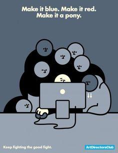 The Graphic Designers life.