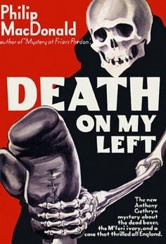 Death on My Left (Colonel Gethryn, Crime Fiction, Fiction Novels, Pulp Fiction, Rex Stout, The Deed, Vintage Book Covers, Agatha Christie, Skulls, Skeleton