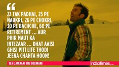 12 Times Ranbir-Deepika's 'Yeh Jawaani Hai Deewani' Proved That It Understood Our Generation Perfectly! Yjhd Quotes, Desi Quotes, Hindi Quotes, Girl Quotes, Quotations, Famous Quotes, Rude Quotes, Lyric Quotes, Attitude Quotes