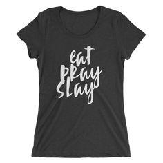 Ladies Eat, Pray, Love T-shirt