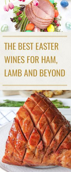 Wondering what wines work with Easter lamb? Or, are you choosing wines for Easter ham? Are you serving Easter lunch or Easter dinner? Whatever the scenario, a team of Kendall-Jackson contributors has collaborated to have you ready in short order with this look at the best Easter wines.