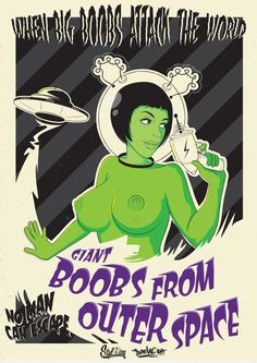 Original text: erotiterrorist: Giant Boobs from Outer Space by stylEing Mad Science, Science Fiction, Space Fantasy, Exotic Art, Figure Sketching, Space Girl, Stock Art, Twisted Humor, Vintage Magazines