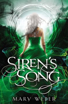 #CoverReveal  Siren's Song (The Storm Siren Trilogy, #3) by Mary Weber