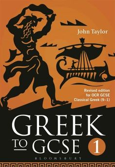 Greek to Gcse: Part 1: Revised Edition for Ocr Gcse Classical Greek