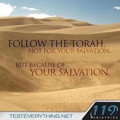 Follow the Torah.