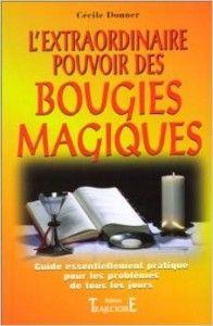 L'extraordinaire pouvoir des Bougies Magiques « , vous dévoile enfin les secrets de cette magie populaire, simple à pratiquer et extrêmement efficace.