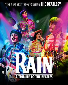 BROADWAY SAN DIEGO - RAIN: A TRIBUTE TO THE BEATLES