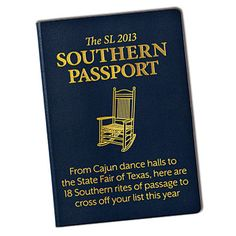 Southern Passport. Essential things to do in each of 18 Southern States.