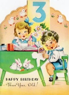 Vintage birthday card for 3 year old, so sweet!
