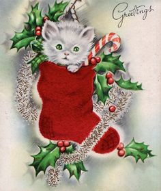vintage Christmas greetings - kitten in stocking Cat Christmas Cards, Christmas Kitten, Old Christmas, Old Fashioned Christmas, Christmas Animals, Retro Christmas, Christmas Greetings, Xmas, Christmas Stocking