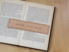 Love You Dad Bookmark Deluxe Love You Dad by TinasLeatherCrafts. Repin To Remember.