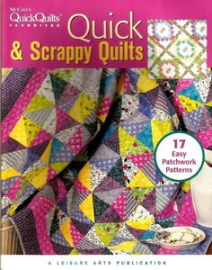 2005 McCall's Favorites Quick & Scrappy Quilts Leisure Arts Publications…