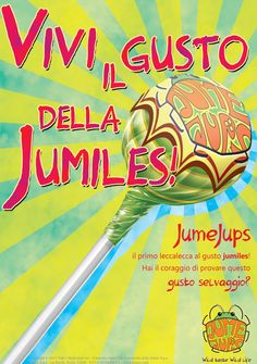 Nuovo manifesto per campagna sul consumo di alimenti bizzarri: le cimici!  Lecca-lecca JumeJups al gusto jumiles (cimice messicana).  Visita http://mannamarcografico.altervista.org/home.html per saperne di più!