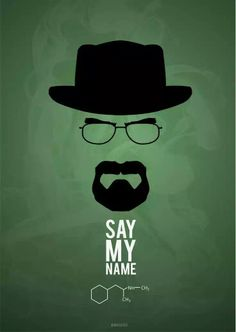 Minimalist poster Breaking Bad Say my name