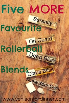 5 MORE Favourite Rollerball Blends, a follow up post with 4 premade and How to Make YOUR OWN!