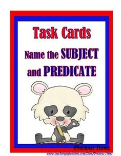 Students will complete the subject and predicate task cards.  There are 40 cards, plus a cover card, a direction card, and an answer sheet.  The task cards can be used to review subject and predicate for each sentence.  Students will write the subject for each sentence and then the predicate for each sentence.