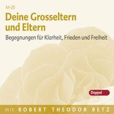 Deine Grosseltern und Eltern von Robert Betz, http://www.amazon.de/dp/B003EUCBBO/ref=cm_sw_r_pi_dp_k0drtb0Q2570J