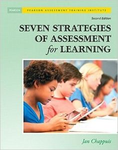Seven strategies of assessment for learning. 2nd ed. (2014). by Jan Chappuis