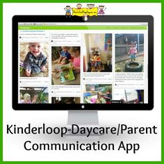 Save Time on Daily Parent/Caregiver Communication by using this website & companion app - Kinderloop. http://HowToRunAHomeDaycare.com