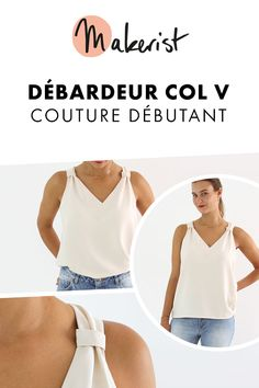 Patron de couture – Débardeur col V Gaia - DIY Clothes Sweater Ideen Coin Couture, Couture Sewing, Sewing Clothes, Diy Clothes, Diy Furniture To Sell, Sewing Online, Simple Wardrobe, Gaia, Couture Tops