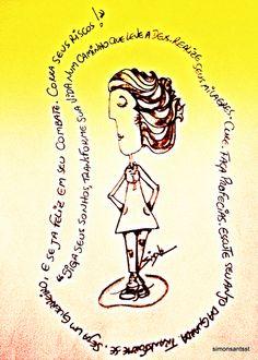 """""""Siga seus sonhos, transforme sua vida num caminho que leve a Deus. Realize seus milagres. Cure. Faça profecias. Escute seu anjo da guarda. Transforme-se. Seja um guerreiro, e seja feliz em seu combate. Corra seus riscos!"""" - *Trecho do livro: As margens do rio piedra eu sentei e chorei de Paulo Coelho   Criação visual: Simone"""