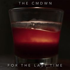 The CMDWN - For The Last Time (Single) (2015)