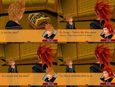 Sometimes I question if Roxas is dumb or Axel is just sassy... Probably both. They're both still adorable tho