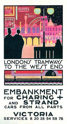 LONDON'S TRAMWAYS TO THE WEST END 1920s ADVERTISEMENT POSTER | Flickr - Photo…