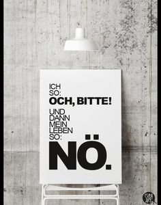 Bild mit lustiger Lebensweisheit / poster with funny life saying by FUNI-SMART-ART via DaWanda.com