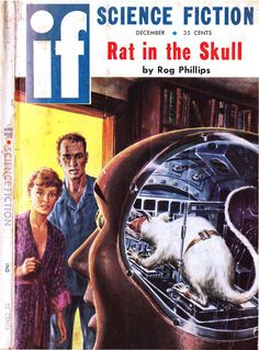 "If vol 9 no 1, Dec 1958. Cover art by Ed Emshwiller illustrating ""Rat in the Skull"" by Rog Phillips."