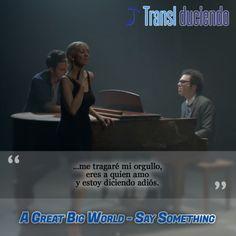 A great big world ft. Christina Aguilera - Say something